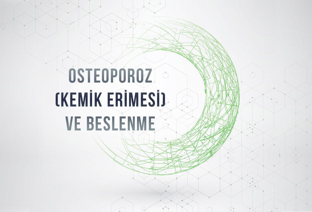 Osteoporoz (Kemik Erimesi) ve Beslenme
